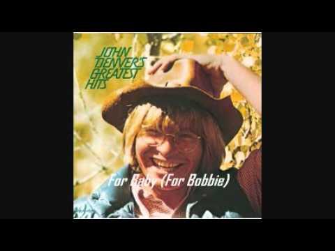 JOHN DENVER - FOR BABY (FOR BOBBIE) 1972