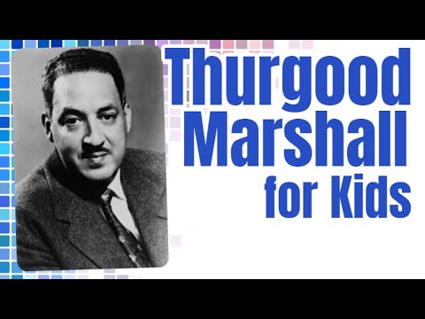 Thurgood Marshall | First and Second Grade Social Studies Lesson for Kids