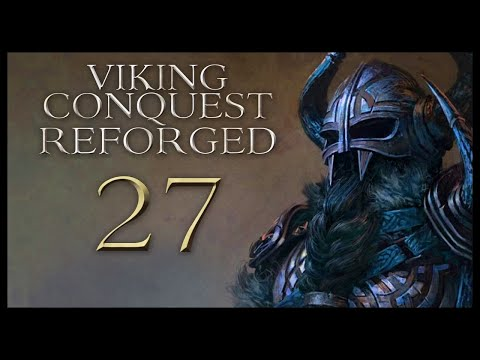 Viking Conquest Reforged Gameplay Let's Play Part 27 (STRANGER RUINS)