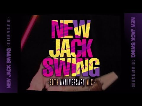 NEW JACK SWING -30TH ANNIVERSARY MIX- [11月1日発売]