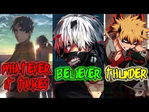 「Nightcore」→ 🎶  Believer ✗  Thunder ✗  Whatever It Takes [Switching Vocals] 🎶