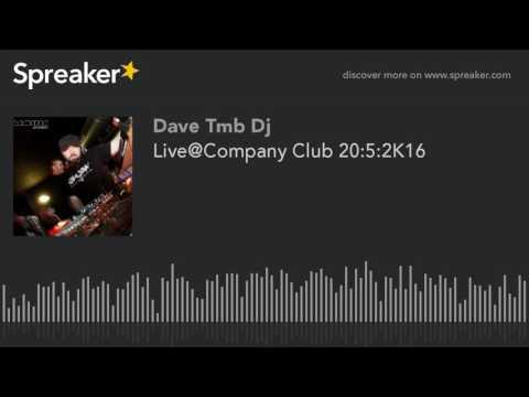 Live@Company Club 20:5:2K16 (creato con Spreaker)