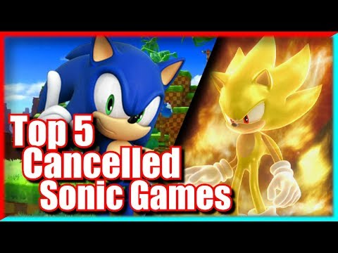 Top 5 Cancelled or Unreleased Sonic Games