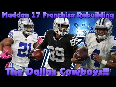 Madden 17 Franchise Rebuilding  The Dallas Cowboys!! (Restocking)
