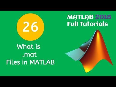 26 MATLAB Beginners Tutorial- What is .mat Files in MATLAB