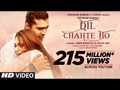 Dil Chahte Ho | Jubin Nautiyal, Mandy Takhar | Payal Dev, A.M.Turaz | Navjit Buttar | Bhushan Kumar - T-Series
