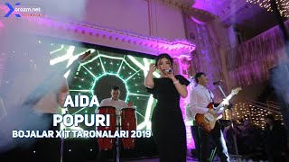 Aida - Popuri | Аида - Попури (Bojalar xit taronalar 2019)