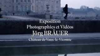 Teaser exposition de Jörg Bräuer au Château de Vaux-le-Vicomte