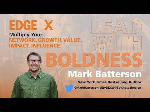 Mark Batterson EDGE X Leading With Boldness