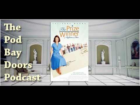 Download The Pod Bay Doors Podcast | The Prize Winner Of Defiance Ohio, Episode #141
