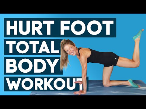 Hurt Foot Total Body Workout 30 MIN No Impact Full Body Workout (SAFE & EFFECTIVE!)