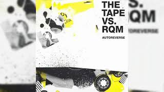The Tape vs. RQM - Canada