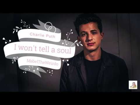 Charlie Puth - I Won't Tell A Soul (Lyrics)