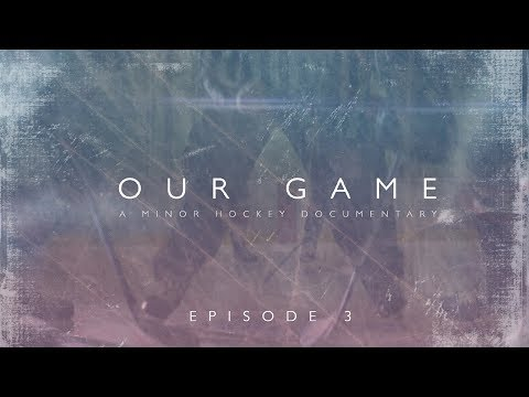 Our Game - Episode 3 - The Rivalry