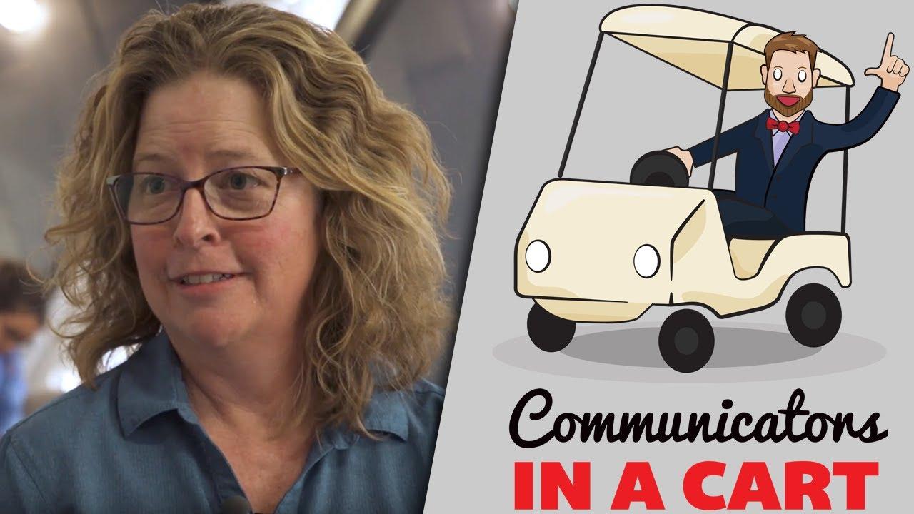 Kass McQuillen | Communicators in a Cart