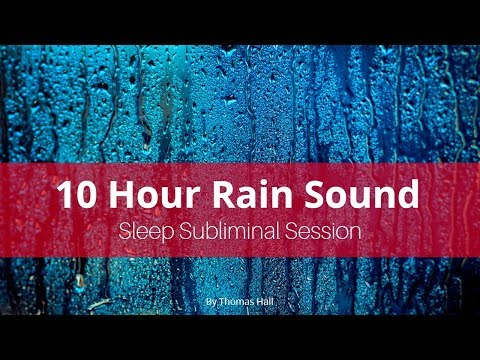 Awaken Your Inner Child & Be More Fun - (10 Hour) Rain Sound - Sleep Subliminal - By Thomas Hall