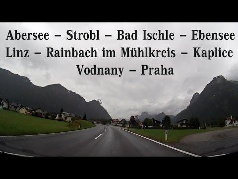 Abersee - Strobl - Bad Ischle - Ebensee  - Linz - Rainbach im Mühlkreis - Kaplice - Vodňany - Praha