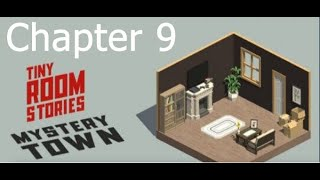 Tiny Room Stories: Town Mystery Chapter 9 Walkthrough
