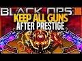 "KEEP ALL GUNS & ATTACHMENTS AFTER PRESTIGE In Black Ops 3 - BO3 ""PRESTIGE GLITCH"""