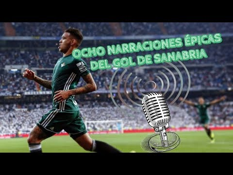 Madrid 0-1 Betis | Ocho narraciones épicas del gol de Sanabria