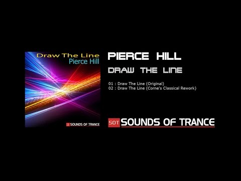 Pierce Hill - Draw The Line (Original)