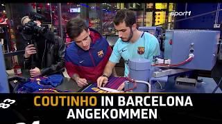 Hier kommt Coutinho beim FC Barcelona an   SPORT1