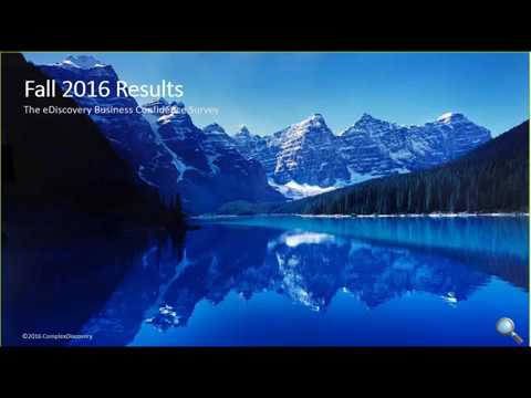 eDiscovery Business Confidence Survey - Fall 2016