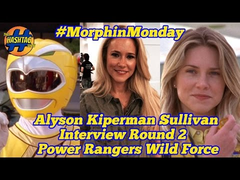 Alyson Sullivan Kiperman Interview: Round 2   Power Rangers Wild Force   Morphin' Monday