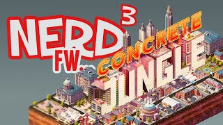 Nerd³ FW - Concrete Jungle