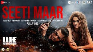 Seeti Maar - Full Video | Radhe - Your Most Wanted Bhai | Salman Khan,Disha Patani|Kamaal K, Iulia V
