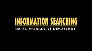 Searching for Scholarly Content Using WorldCat Discoveries