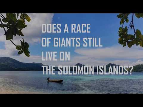 Is There a Race of Giants Living on the Solomon Islands?