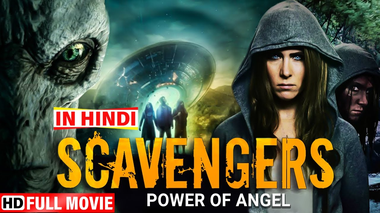 Scavngers Power Of Angle (HD) - हॉलीवुड की सुपरहिट मूवी हिंदी में - Hollywood Dubbed Movie In HIndi