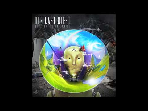 """Our Last Night - """"A Sun That Never Sets"""""""