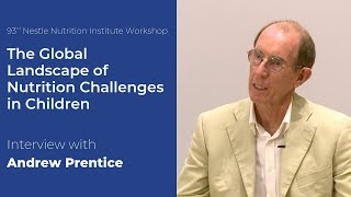 Interview with Andrew Prentice: What are the barriers to child growth and development?