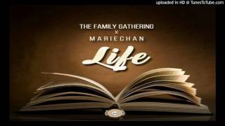 DJ Ganyani x The Family Gathering x Mariechan   Life Original Mix
