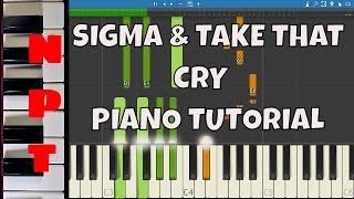 Sigma Ft. Take That Cry - Piano Tutorial.mp3