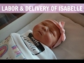 Labor & Delivery of Isabelle | Our Rainbow Baby
