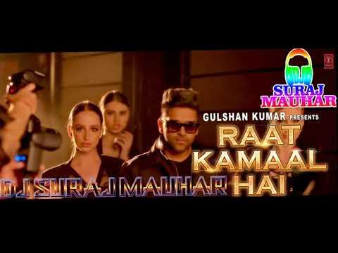 raat-kamaal-hai-guru-randhawa-latest-punjabi-song-mix-by-dj-suraj-mauhar