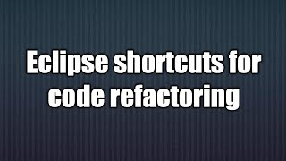 Eclipse Error The Refactoring Does Not Change Any Source Code