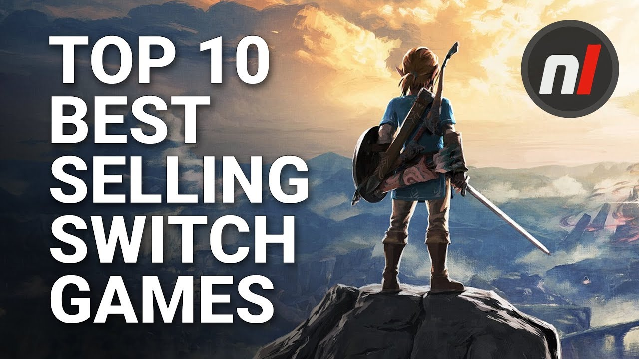 Top 10 Best Selling Nintendo Switch Games  First Party    YouTube Top 10 Best Selling Nintendo Switch Games  First Party