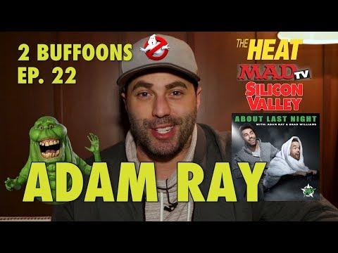 ADAM RAY & TONY DANZA, 2 BUFFOONS EP. 22