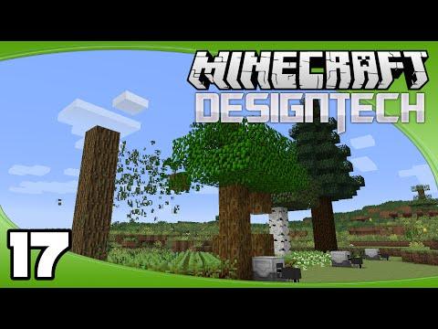 DesignTech - Ep. 17: Automated Tree Farm   Minecraft Custom Modpack Let's Play