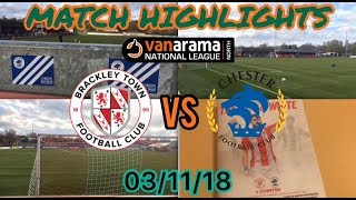 BRACKLEY TOWN 2-2 CHESTER FC MATCH HIGHLIGHTS: VANARAMA NATIONAL LEAGUE NORTH: 03/11/18