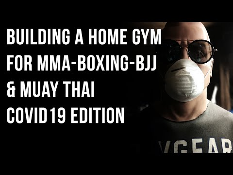 The Essential Equipment For Building A Home Fight Sports Gym For MMA, Boxing, Muay Thai And BJJ