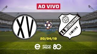 XV de Piracicaba X Inter de Limeira AO VIVO | Paulista A2 | 20-04-2019