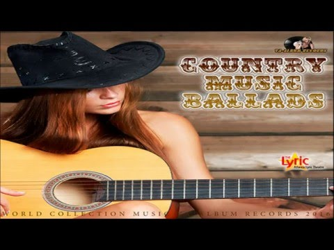 Country Music Ballads 2016