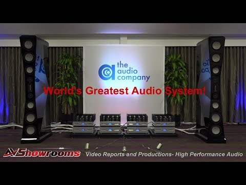 The Audio Company, VAC, Von Schweikert, Critical Mass, Worlds Greatest Audio System!