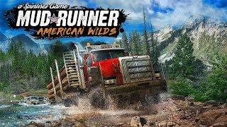 Spintires: MudRunner - American Wilds - DLC - Медвежий Ручей #1