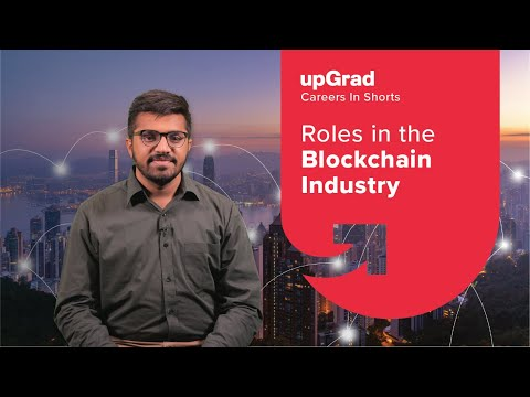 Different Roles in Blockchain Industry | Blockchain Developer Career | upGrad Careers in-shorts